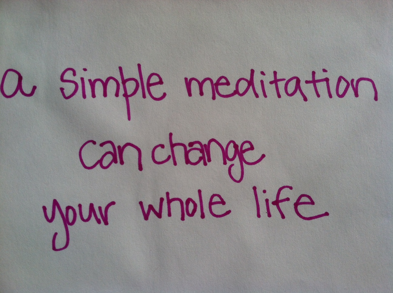 A simple meditation can change your whole life